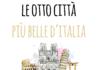 Le Otto città più belle d'Italia
